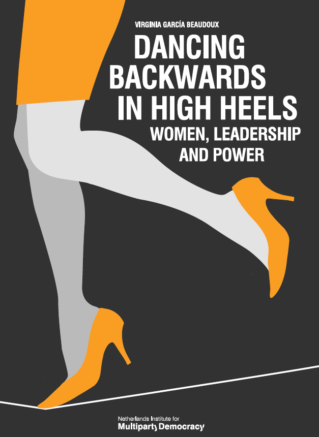 Dancing Backwards In High Heels Women Leadership And Power